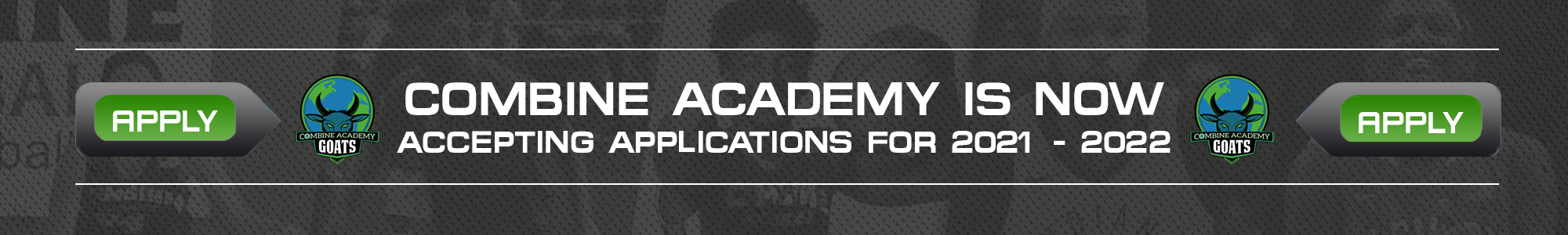 Combine Academy Accepting Application Banner